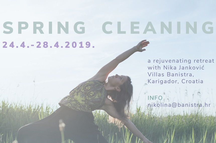 SPRING CLEANING A rejuvenating retreat with Nika Jankovic